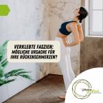 Verklebte Faszien – mögliche Ursache für Ihre Rückenschmerzen?
